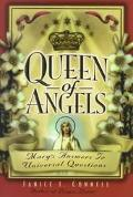 Queen of Angels Mary's Answers to Universal Questions