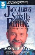 Jack Always Seeks His Fortune: Authentic Appalachian Jack Tales