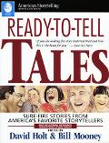 Ready-To-Tell Tales Sure-Fire Stories from America's Favorite Storytellers