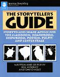 Storyteller's Guide Storytellers Share Advice for the Classroom, Boardroom, Showroom, Podium...