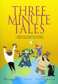 Three-Minute Tales Stories from Around the World to Tell or Read When Time is Short