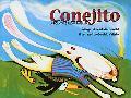 Conejito / Bunny A Folktale from Panama