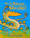 Go to Sleep, Gecko! A Balinese Folktale
