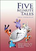 Five-Minute Tales: More Stories to Read and Tell when Time Is Short