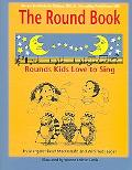 Round Book Rounds Kids Love to Sing
