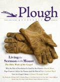 Plough Quarterly No. 1: Living the Sermon on the Mount