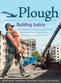 Plough Quarterly No. 2: Building Justice