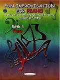 Fun Improvisation for Piano, Vol. 1 - Alice K. Kanack - Hardcover