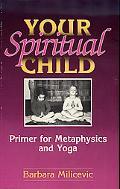 Your Spiritual Child