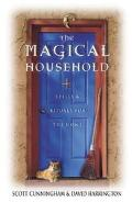 Magical Household Spells & Rituals for the Home