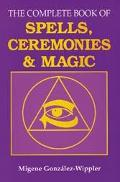 Complete Book of Spells, Ceremonies and Magic