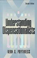 Understanding Dispensationalists