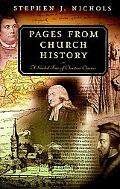 Pages from Church History Guided Tour of Christian Classics