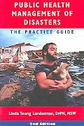 Public Health Management of Disasters The Practice Guide