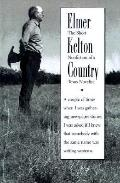 Elmer Kelton Country The Short Nonfiction of a Texas Novelist