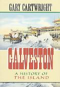 Galveston A History of the Island