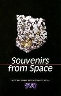 Souvenirs from Space The Oscar E. Monnig Meteorite Gallery