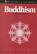 Buddhism: A History (Religions of the World)