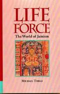 Life Force The World of Jainism