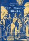 Play of Ideas in Russian Enlightenment Theater