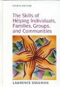 Skills of Helping Individuals, Families, Groups and Communities