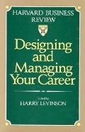 Designing and Managing Your Career