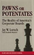 Pawns or Potentates The Reality of America's Corporate Boards