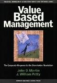 Value Based Management The Corporate Response to the Shareholder Revolution