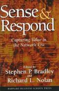 Sense & Respond Capturing Value in the Network Era