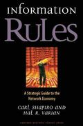 Information Rules A Strategic Guide to the Network Economy