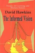 Informed Vision Essays on Learning and Human Nature