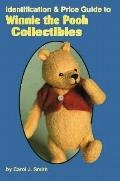 Identification and Price Guide to Winnie the Pooh Collectibles, Vol. 1 - Carol J. Smith - Pa...