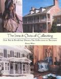 Inns & Outs of Collecting How Bed and Breakfast Owners Use Collections to Decorate