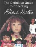 Definitive Guide to Collecting Black Dolls