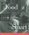 Food Smart A Man's Plan to Fuel Up for Peak Performance