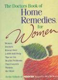 The Doctors Book of Home Remedies for Women : Women Doctors Reveal over 2,000 Self-Help Tips...