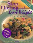 Prevention's Stop Dieting & Lose Weight Cookbook Featuring the 7-Step Get-Slim Plan That Rea...