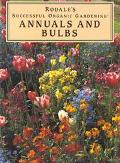 Annuals and Bulbs