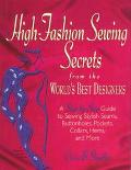 High-fashion Sewing Secrets From...