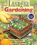 Lasagna Gardening A New Layering System for Bountiful Gardens  No Digging, No Tilling, No We...