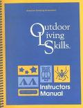 Outdoor Living Skills Instructors Manual - American Camping Association - Paperback - REVISED