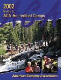 2002 Guide to ACA-Accredited Camps