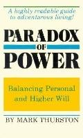 Paradox of Free Will: Balancing Personal and Higher Will