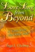Love Song from Beyond: A Voice from the Other Side