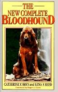 New Complete Bloodhound - Catherine F. Brey - Hardcover - REVISED