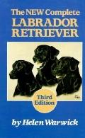 The New Complete Labrador Retriever-3rd Edition