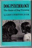 Dog Psychology: The Basis of Dog Training