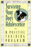 Surviving Your Dog's Adolescence: A Positive Training Program (Howell reference books)