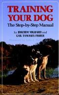 Training Your Dog The Step-By-Step Manual