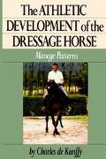 Athletic Development of the Dressage Horse Manege Patterns